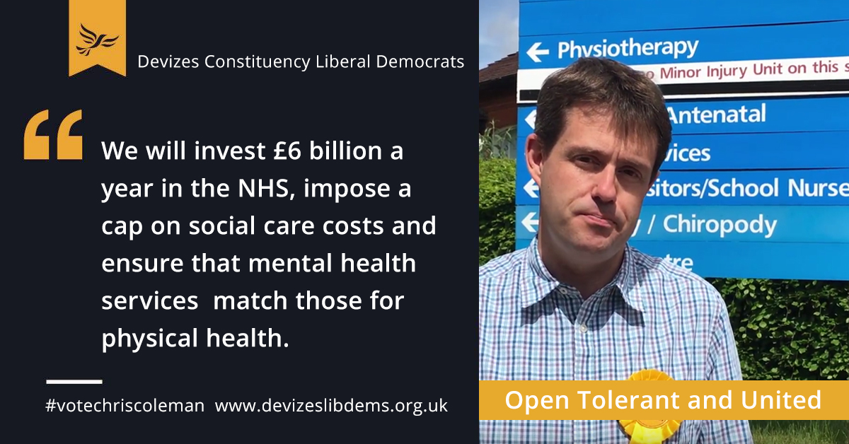 We will invest £6 billion a year in the NHS, impose a cap on social care costs and ensure that mental health services match those for physical health